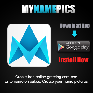 MyNamePics Android App For NamePix Cakes Online Free