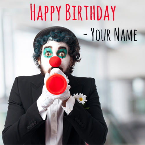 Funny Birthday Wishes Name Greeting With Cute Clown