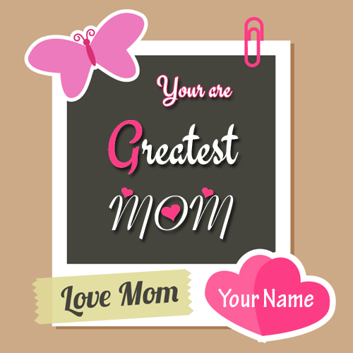I Love You Mom Mother Love Greeting With Your Name