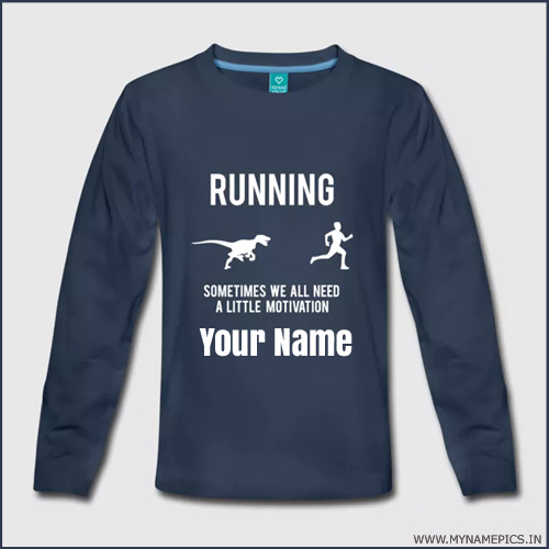 Funny Motivational Slogan TShirt With Custom Name