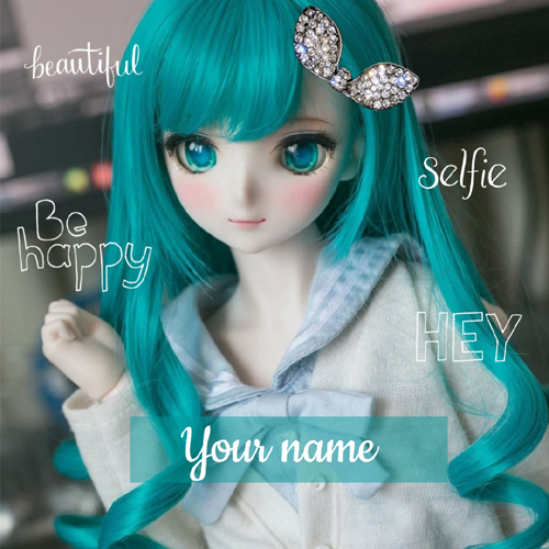 Beautiful Selfie Doll Whatsapp Status With Your Name