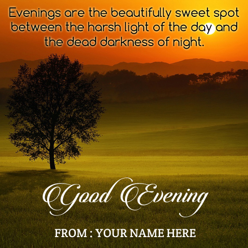 Print your name on good evening quote greeting card m4hsunfo