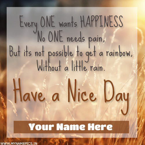 Have a Nice Day Motivational Quote Greeting With Name