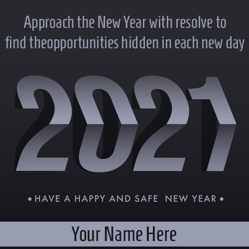 Write Name on Have a Happy and Safe New Year 2021 Pics
