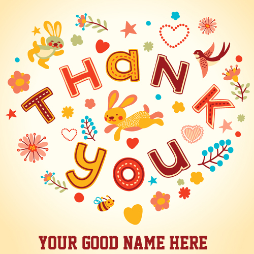 Thank You Wishes Greeting Card With Your Name
