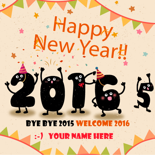 write name on bye bye 2015 welcome 2016 pic
