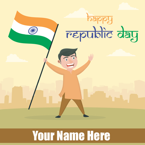 Republic Day 26th January Wishes Card With Your Name