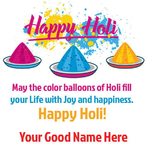Happy Holi Festival of Colors Name Greeting With Quotes