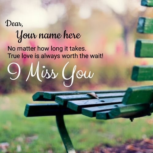 Cute I Miss You Quote Greeting Card With Your Name