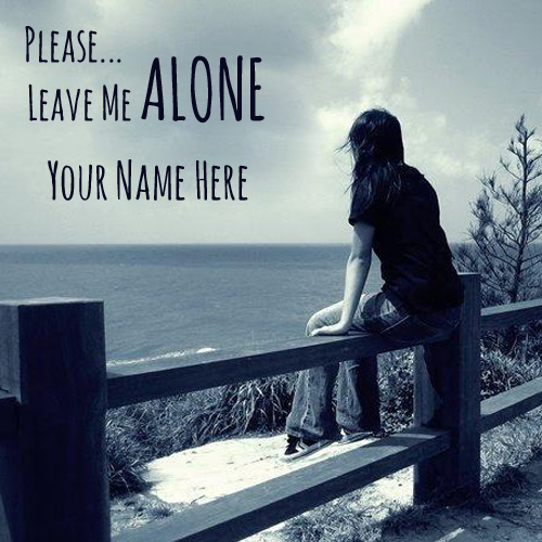 Please Leave Me Alone Greeting For Girl With Your Name