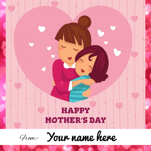 Mothers Day 2019 Wishes Greeting With Your Name