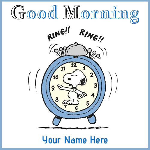 Good Morning Wake up Alarm Greeting With Your Name