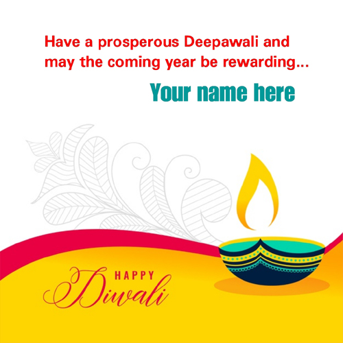 Have a Prosperous Deepavali Greeting With Name