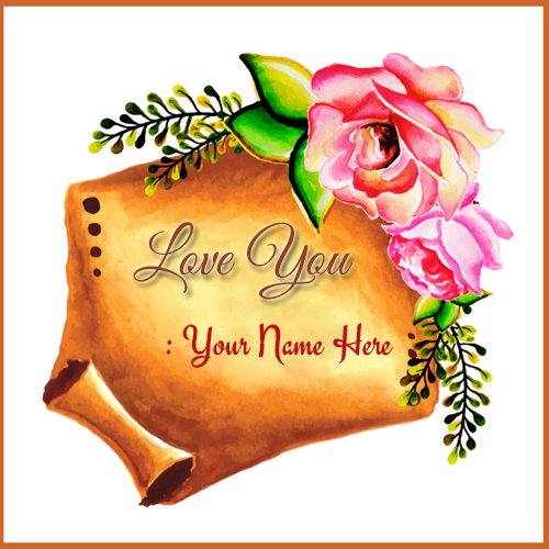 Print Name on Love You Wishes Cute Love Note With Rose