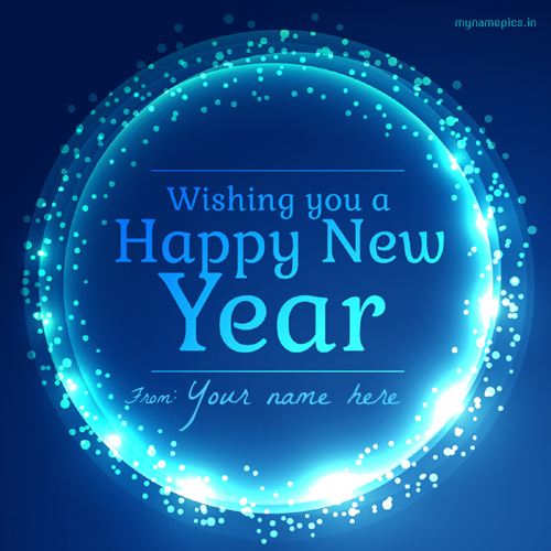 Write your name on happy new year profile pics.