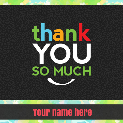 Write Name on Thank You So Much Wishes Greeting Card