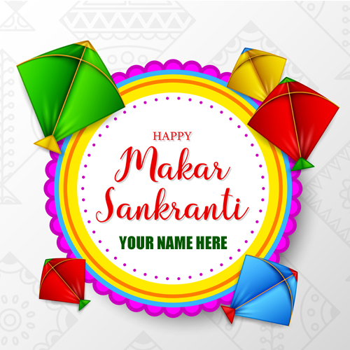 Happy Makar Sankranti Uttarayan Greeting With Your Name