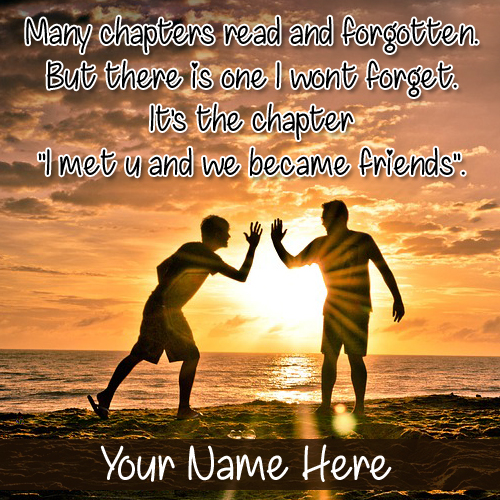 Friends Forever Beautiful Quote Greeting With Your Name
