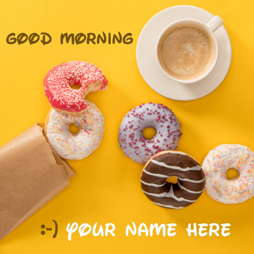 Write Name on Good Morning Whatsapp Status With Donuts