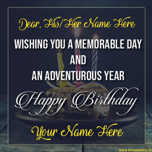 Have a Memorable Birthday Wishes Greeting With Name