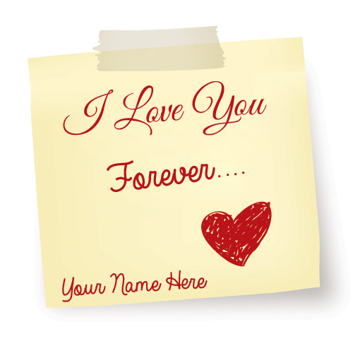 I Love You Forever Cute Love Note With Your Name