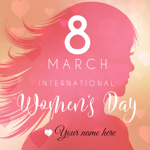 Happy Womens Day 8th March Whatsapp Status With Name