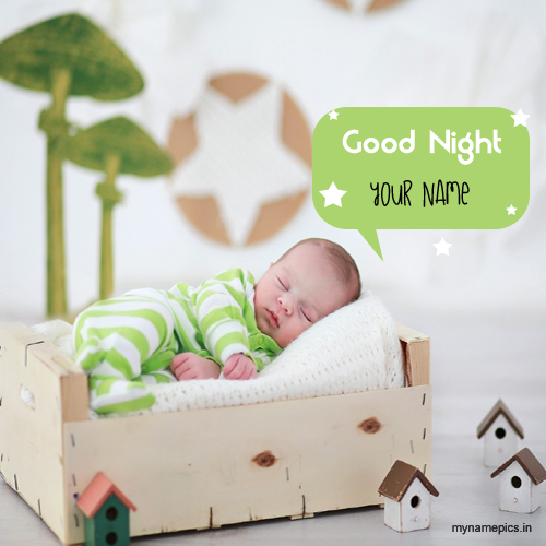 Write name on cute good night sleeping baby pix