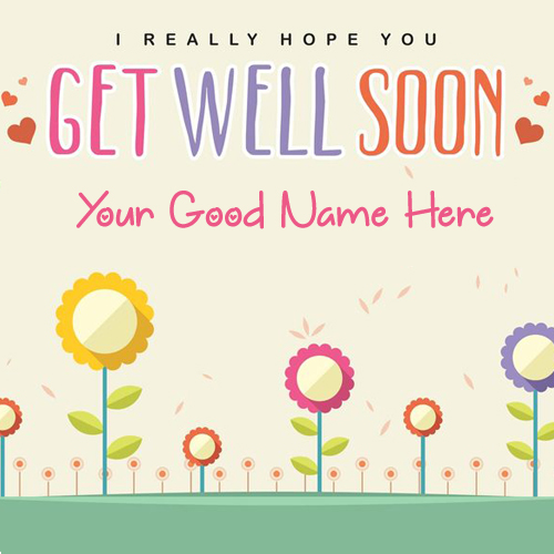 Beautiful Floral Get Well Soon Greeting With Your Name