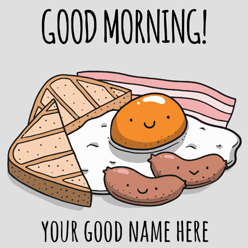 Hand Drawn Good Morning Breakfast Greeting With Name