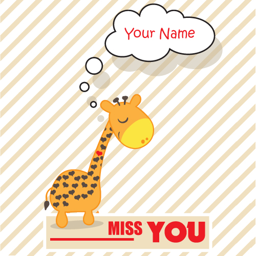 I Miss You Cute Greeting Card With Your Custom Name
