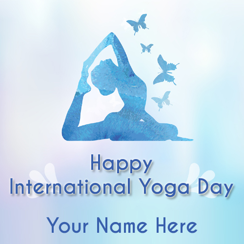 Happy Yoga Day Celebration Whatsapp DP Pics With Name