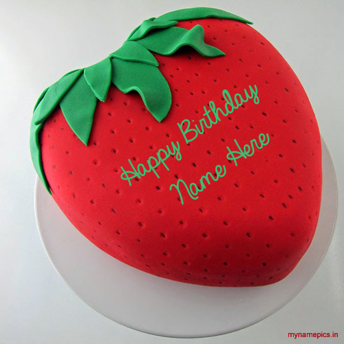 Write name on strawberry birthday cake pics