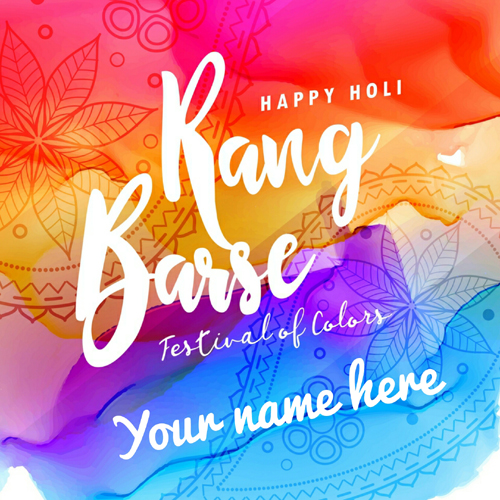 Happy holi wishes new colorful greeting with your name beautiful holi wishes whatsapp greeting with your name m4hsunfo