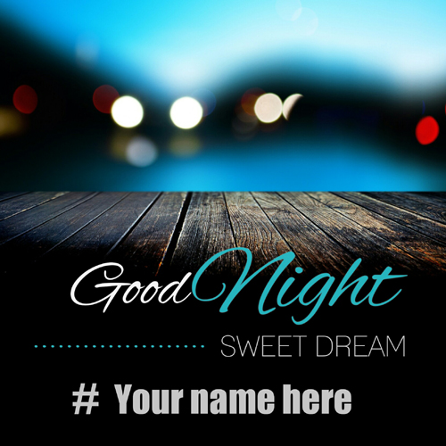 Good Night Sweet Dreams Beautiful Greeting With Name