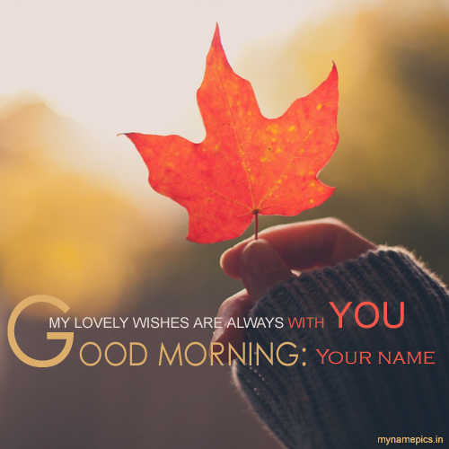 Write name on good morning greeting card online