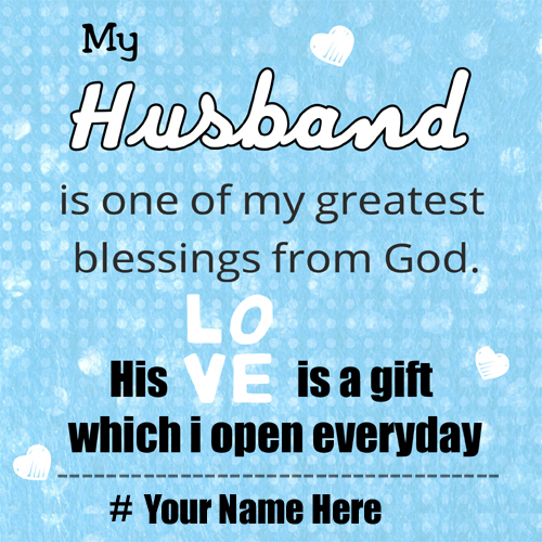 My husband Love quotes pix with your name