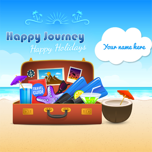 Have Journey happy holidays Wishes With Your Name