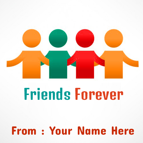 Write Name On Friends Forever Greetings Pictures Free