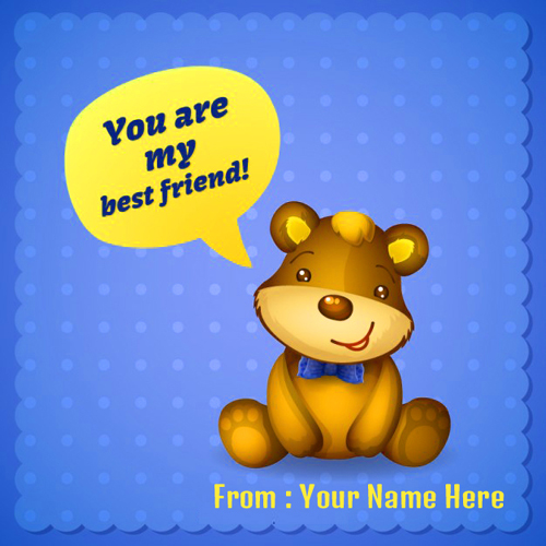 Write Name On Happy Friendship Day Wishes Teddy Picture