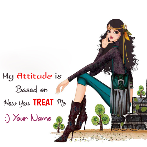 Write Name on Attitude Picture With Quotes For Girls