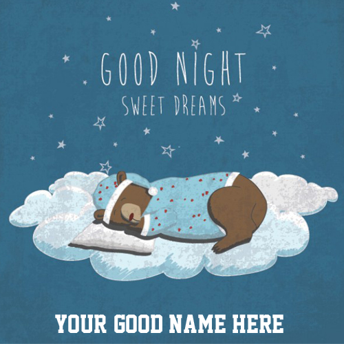 Good Night Sweet Dream Sleeping Teddy Card With Name