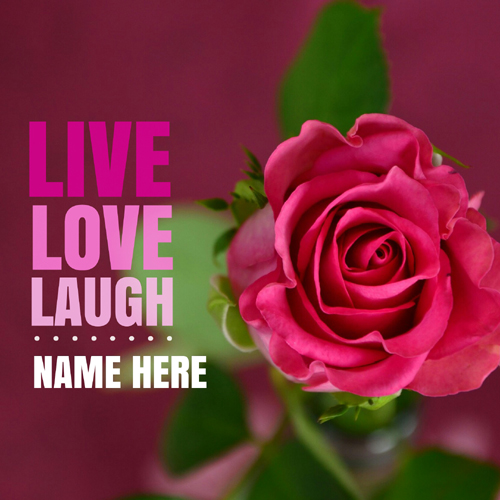 Live Love Laugh Beautiful Quote Pics With Custom Name