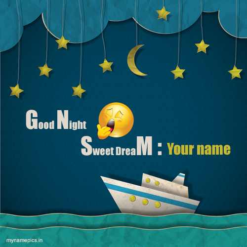 Write name on cute good night wish profile pics
