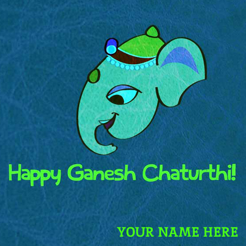 Write Name on Happy Ganesh Chaturthi Greetings and Phot