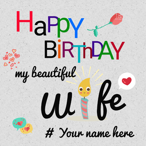 Happy Birthday To My Beautiful Wife Greeting With Name