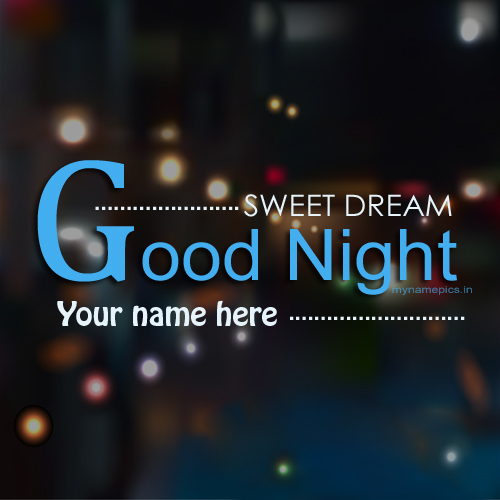 Write name on good night sweet dream profile pics